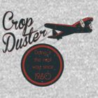 Crop Duster by Elton McManus
