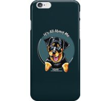 Rottweiler :: It's All About Me iPhone Case/Skin