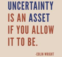 Uncertainty by Colin Wright