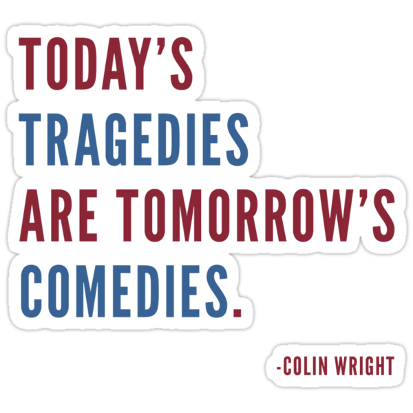 Tragedy by Colin Wright