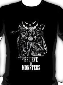 Believe In Monsters T-Shirt