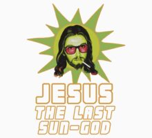 Jesus: The Last Sun God by Raging Cynicism