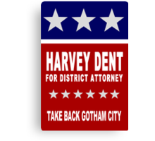 Harvey Dent for District Attorney Canvas Print