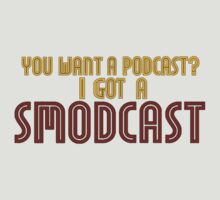 You Want A Podcast? I Got A SModcast by DarkNateReturns