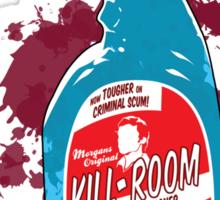 Kill Room Clean Sticker