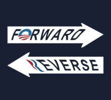Obama = Forward, Romney = Reverse by portispolitics