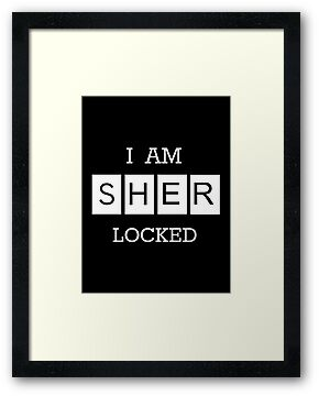 """I Am Sherlocked"" Poster by Lynsey Campbell"