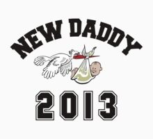 New Daddy 2013 by FamilyT-Shirts