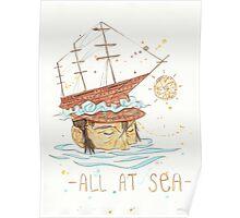 All at Sea - nautical sailing ship waves beach Poster