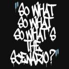 What's the scenario? by Mistakatt