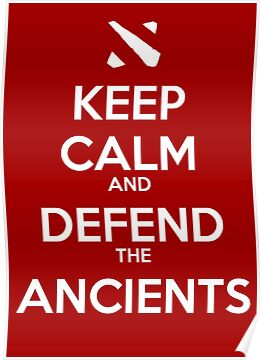 "DotA ""Keep Calm and Defend the Ancients"" by ohsnapitskelz"