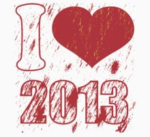 I love (heart) 2013 - Happy new year 2013 -  Xmas by Nhan Ngo