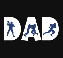 "Dad Father's Day ""Football Dad"" by FamilyT-Shirts"
