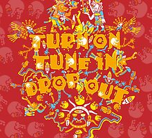 Turn On Tune In Drop Out by Andrei Verner