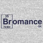 For the Bromance! by ShubhangiK