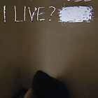 Why Should I Live? by Aaron Blakemore