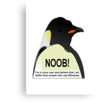 NOOB! I am a Linux snob Canvas Print