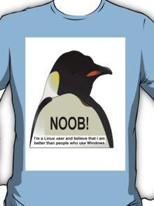 NOOB! I am a Linux snob T-Shirt