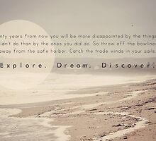 Explore. Dream. Discover by Natalie French
