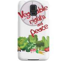 Vegetable Rights and Peace Samsung Galaxy Case/Skin