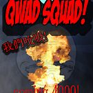 QWAD SQUAD THE MOVE POSTER. by Meloov1