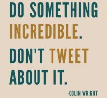 Don't Tweet by Colin Wright