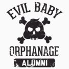 Evil Baby Orphanage Alumni by andotherpoems
