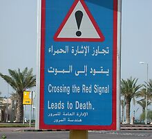 Traffic Sign in Kuwait City by Qalamitykid