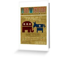 Vote Fam.LIES 2012 Greeting Card