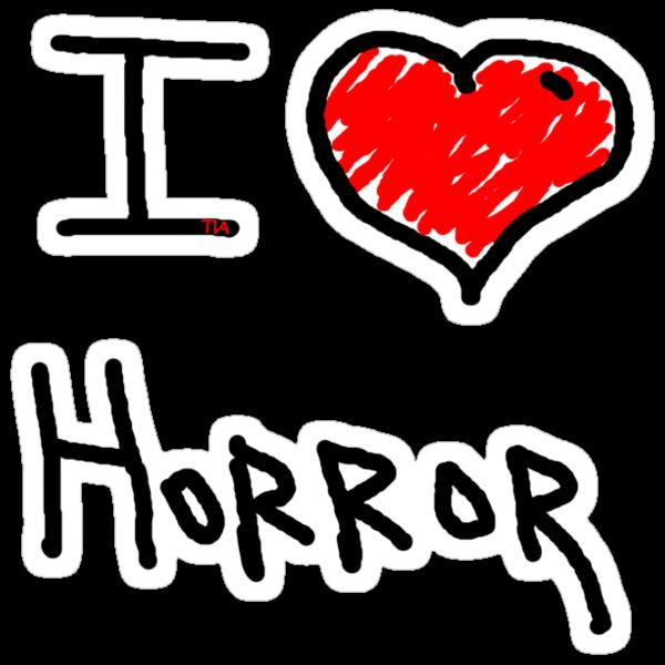 i love halloween horror  by Tia Knight