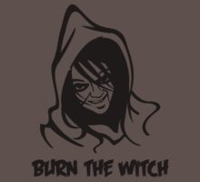 Burn the witch (black design) by BostonTeeParty