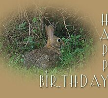 Happy Birthday Greetings - Cottontail Rabbit by MotherNature