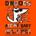 Dingoes Ate My Baby | Buffy The Vampire Slayer Band T-shirt by Jessica Morgan
