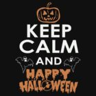KEEP CALM AND HAPPY HALLOWEEN by mcdba