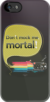 Don't mock me mortal by hazelong