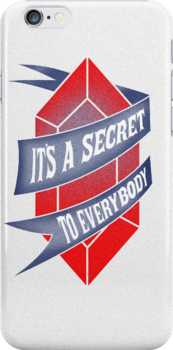 It's a secret to everybody by sixtybones