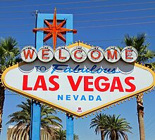 Welcome to Fabulous Las Vegas, Nevada! by Clark Thompson