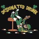 "St Patrick's Day ""Designated Drunk"" Dark by HolidayT-Shirts"