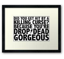 Drop-Dead Gorgeous Framed Print