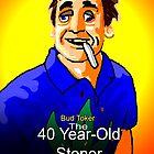 The 40 Year Old Stoner by mouseman