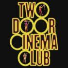 Two Door Cinema Club by RulerOfNothing