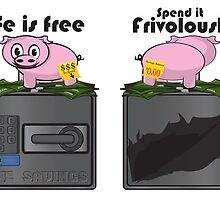 The Frivolous Life - Piggy Bank limited. by Brandon Holsey