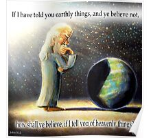 The Atheist : If I have told you earthly things.... Poster