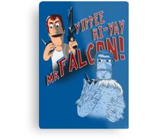 Yippee Ki-Yay, Mr Falcon! Metal Print