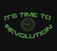 It's Time To Revolution by saviorum