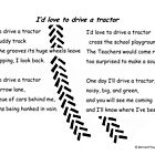 I'd love to drive a tractor by YoungPoet