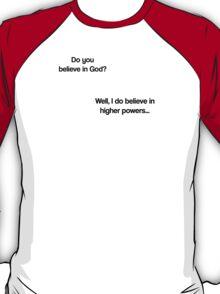 Maths - Do you believe in God? T-Shirt
