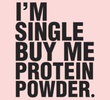 Buy me protein powder by Zoe Archer