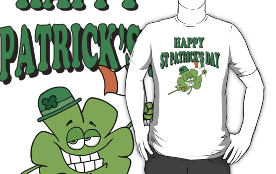 Happy Saint Patrick's Day by HolidayT-Shirts