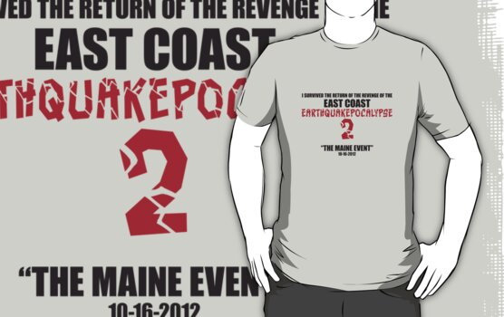 East Coast Earthquakepocalypse 2: The Maine Event by absinthetic